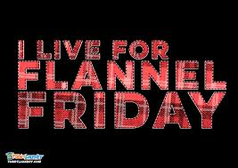 Flannel Friday $1.00 off – In February